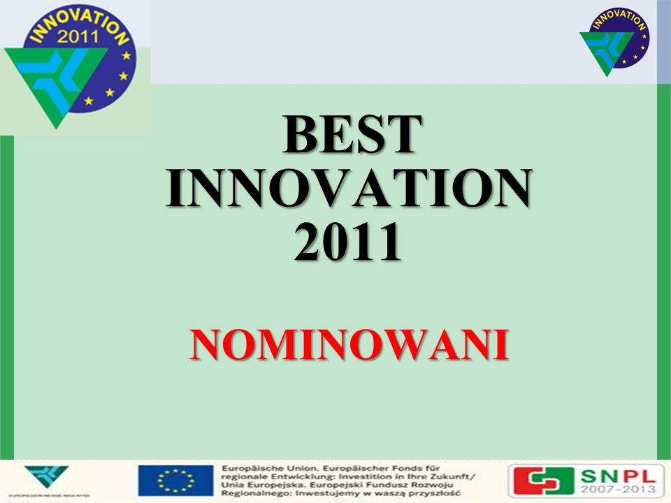 BEST INNOVATION 2011 NOMINOWANI BEST INNOVATION 2011 NOMINOWANI