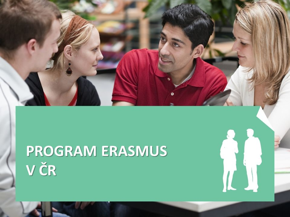 PROGRAM ERASMUS V ČR