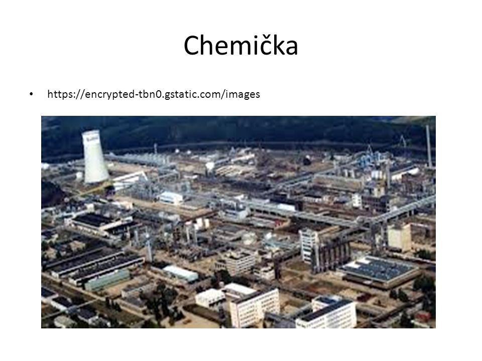Chemička https://encrypted-tbn0.gstatic.com/images