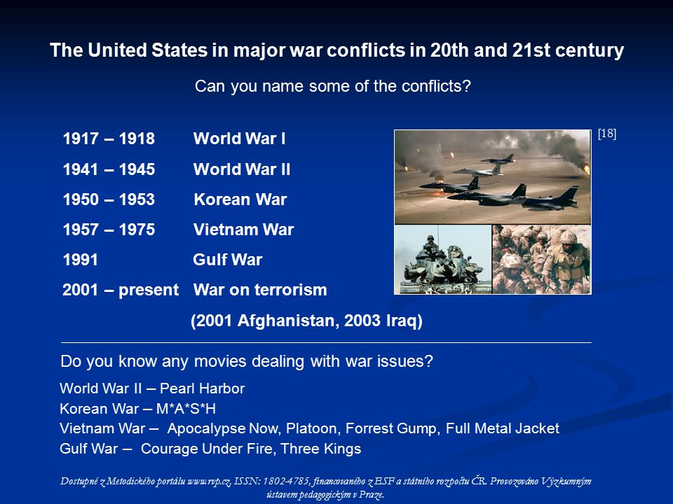 The United States in major war conflicts in 20th and 21st century Can you name some of the conflicts.