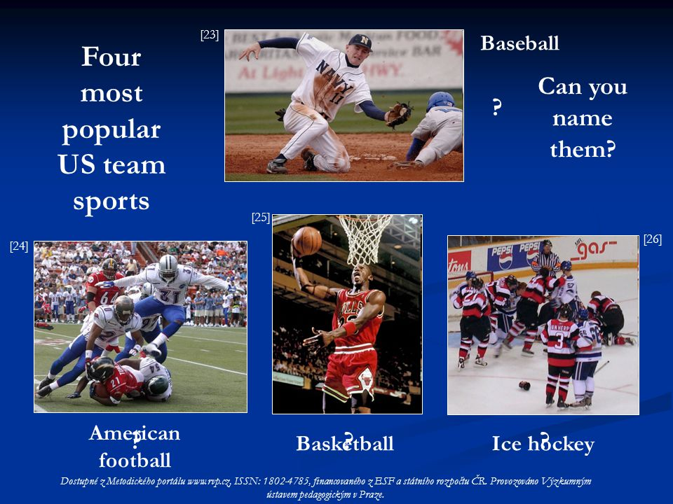 Four most popular US team sports . . Can you name them.