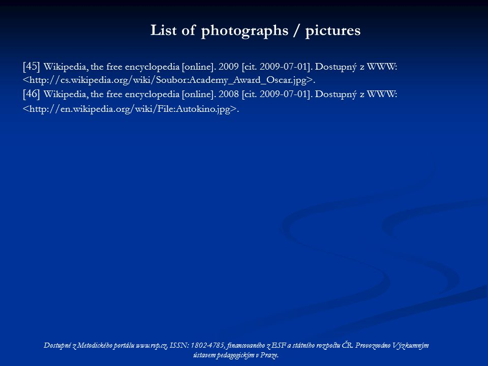 List of photographs / pictures [45] Wikipedia, the free encyclopedia [online].