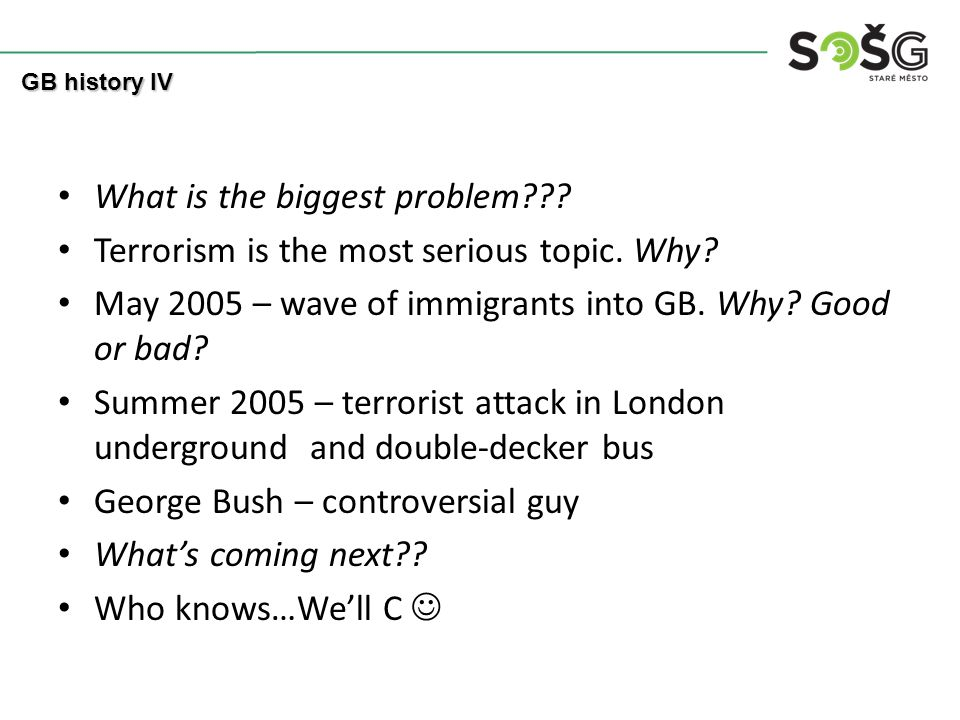 What is the biggest problem . Terrorism is the most serious topic.