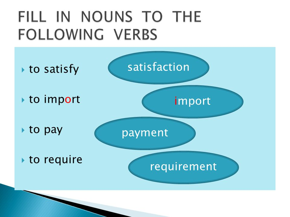  to satisfy  to import  to pay  to require satisfaction import payment requirement