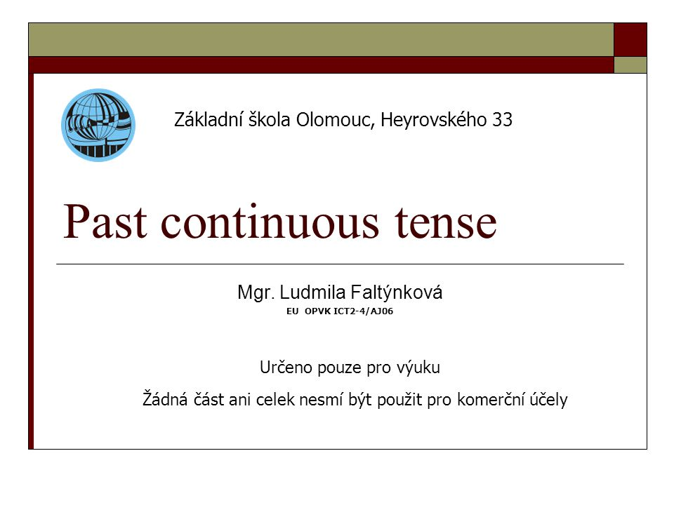 Past continuous tense Mgr.
