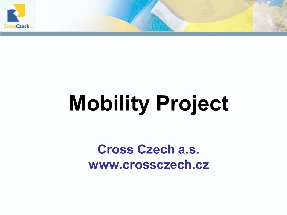 Mobility Project Cross Czech a.s.