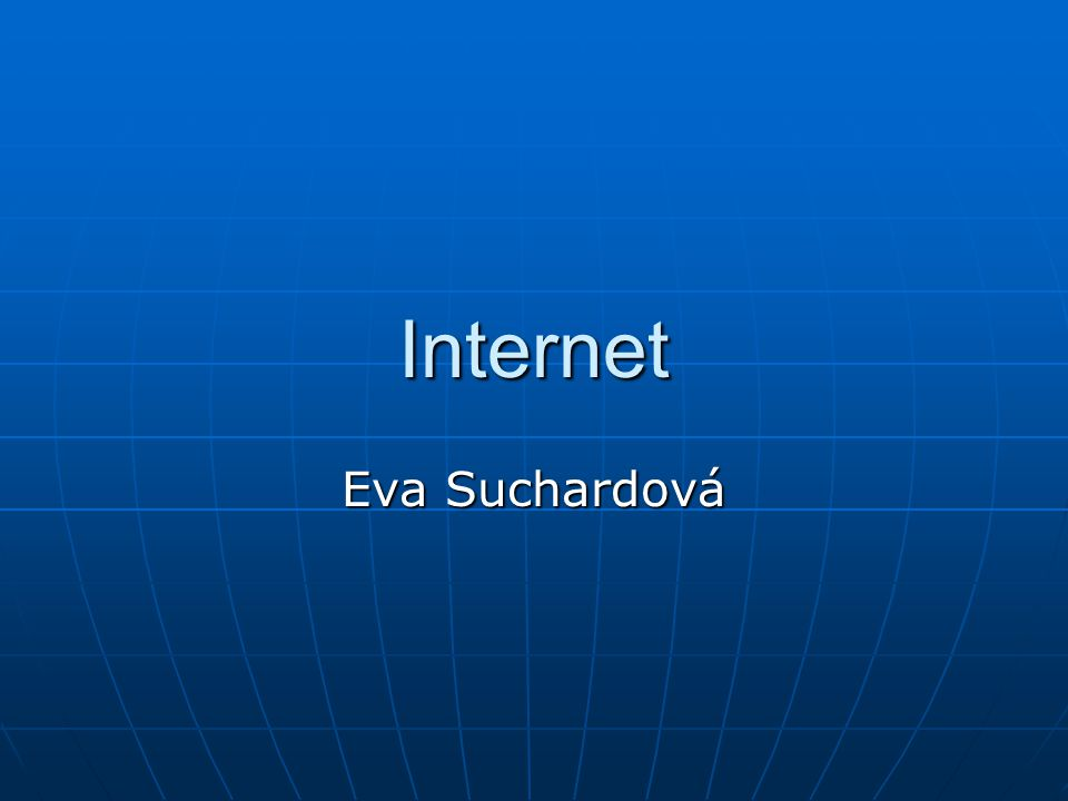 Internet Eva Suchardová