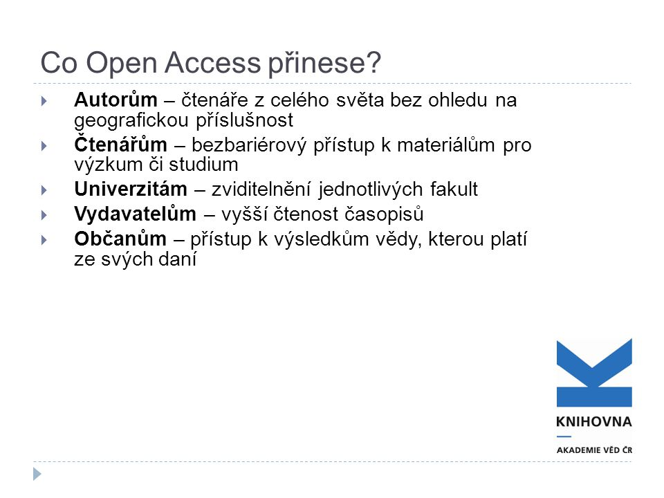 Co Open Access přinese.