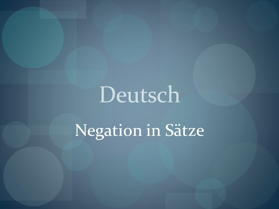 Deutsch Negation in Sätze