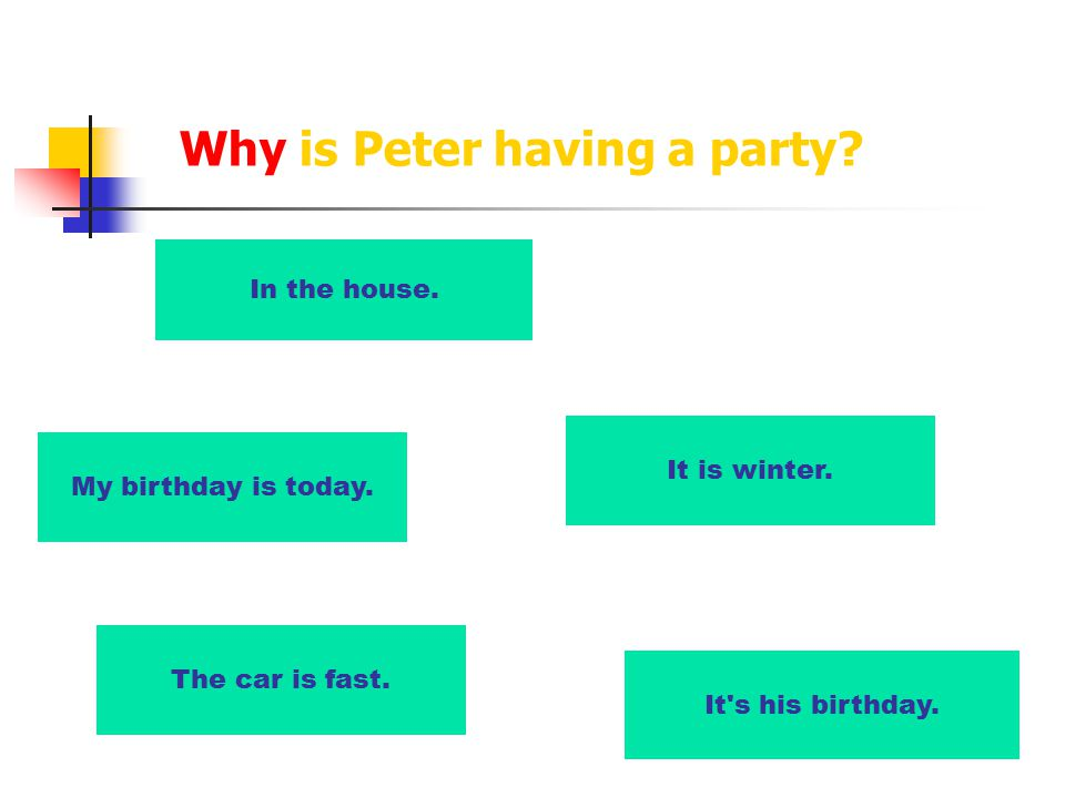 Why is Peter having a party. It is winter. In the house.
