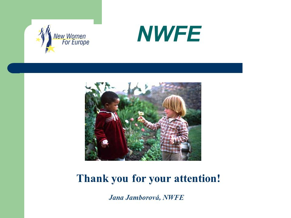NWFE Thank you for your attention! Jana Jamborová, NWFE