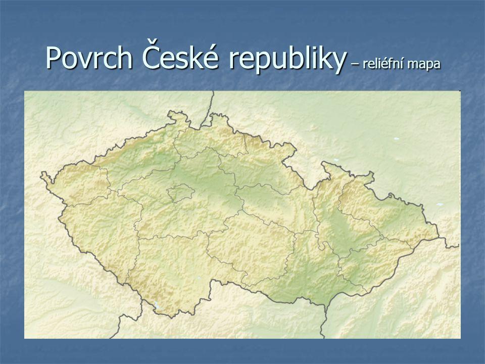 Ceska Republika Ii Povrch Ceske Republiky Reliefni Mapa Ppt