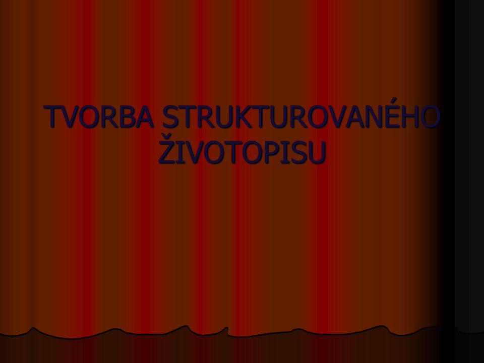 Tvorba Strukturovaneho Zivotopisu Obecne Pouceni Zivotopis