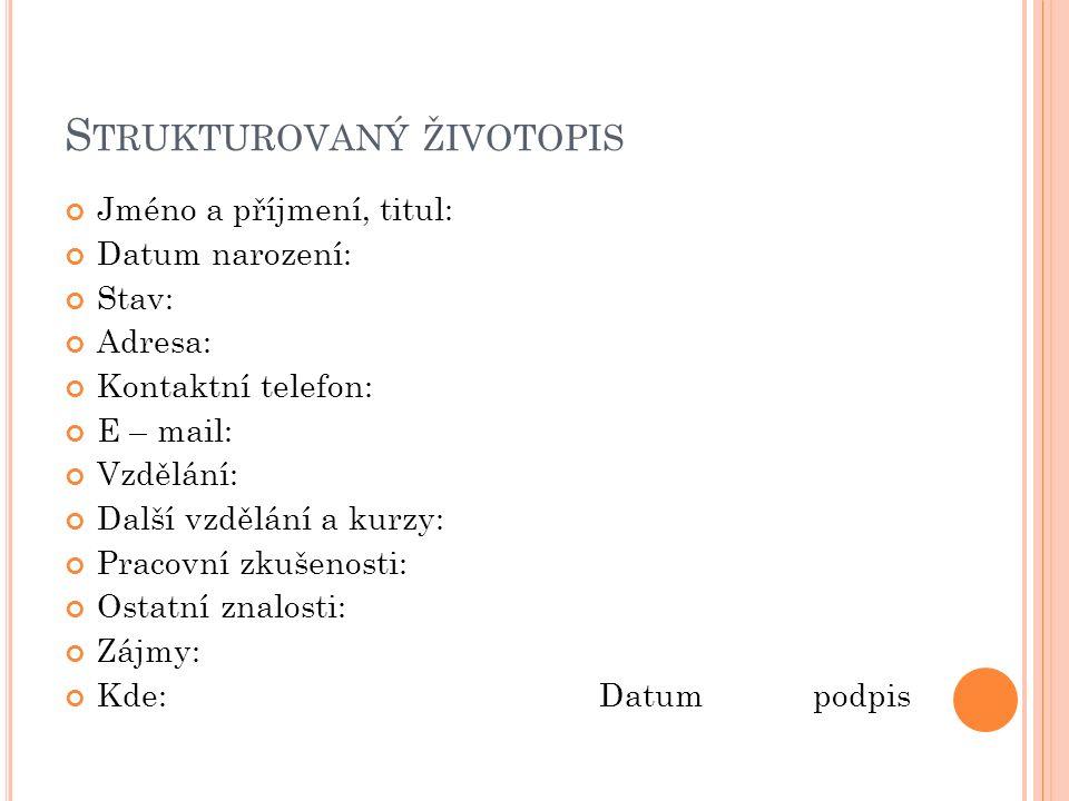 P Rakticke Cinnosti Strukturovany Zivotopis Vypracoval Lukas Karlik
