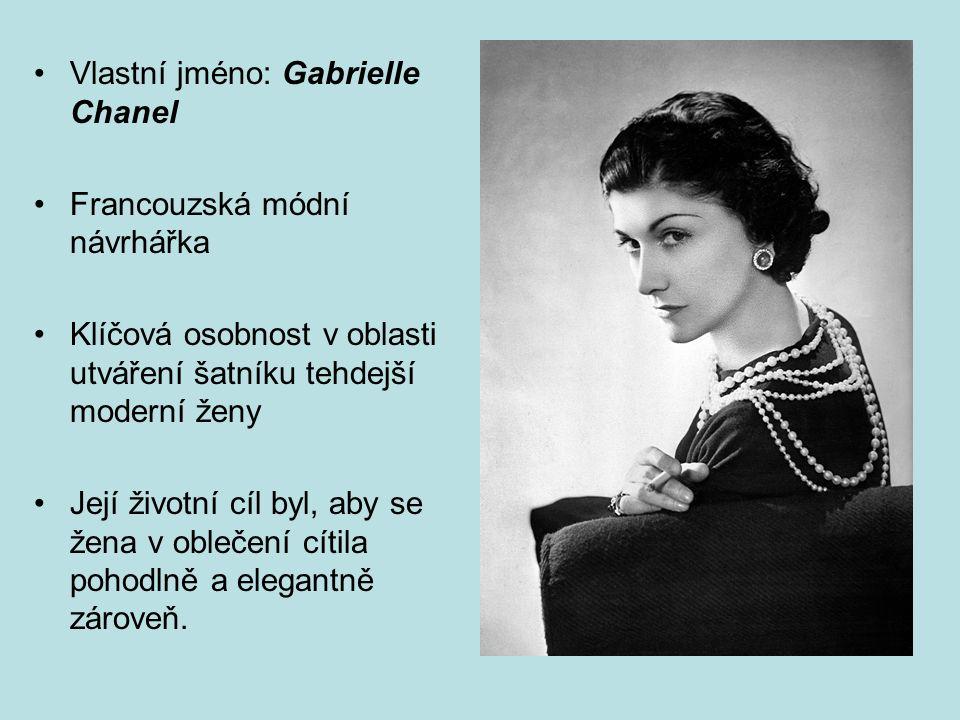 2 Vlastní jméno  Gabrielle Chanel Francouzská módní návrhářka Klíčová  osobnost v oblasti utváření šatníku tehdejší moderní ženy Její životní cíl  byl bdfa331409