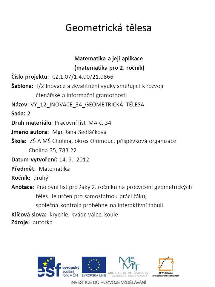 Geometricka Telesa Matematika A Jeji Aplikace Matematika Pro 2