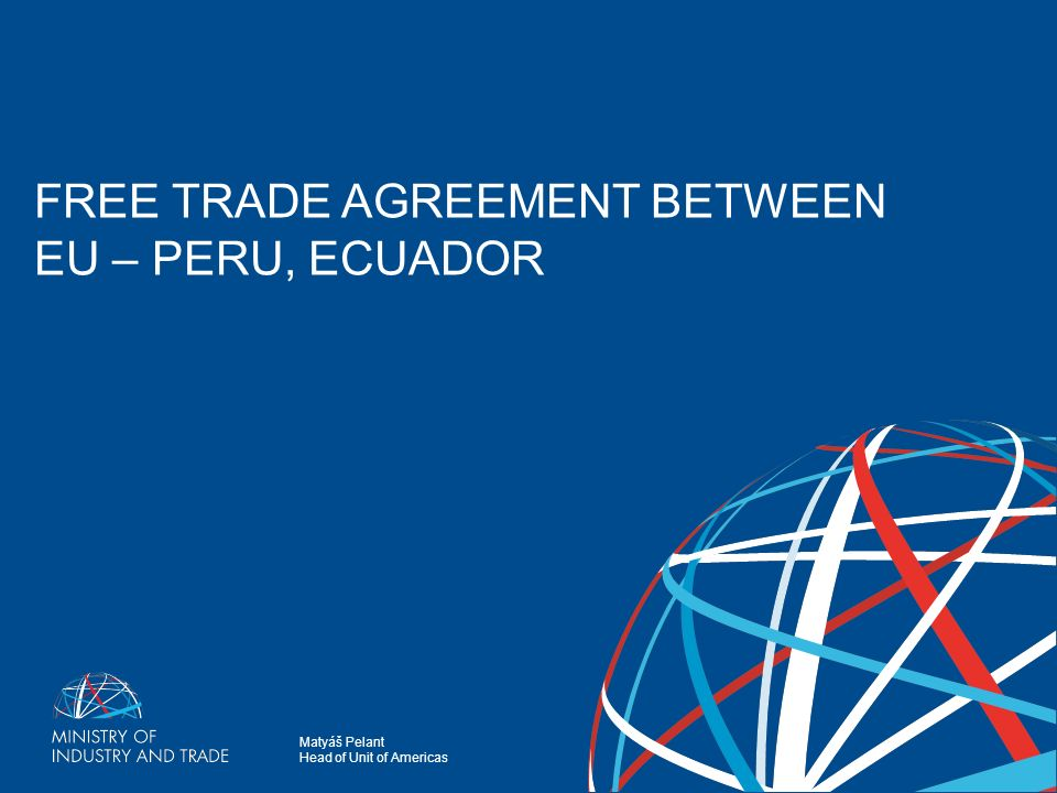 Maty Pelant Head Of Unit Of Americas Free Trade Agreement Between