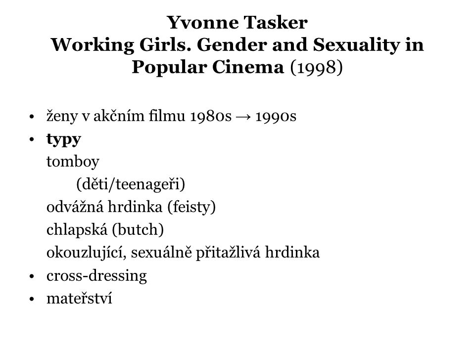 Yvonne Tasker Working Girls.