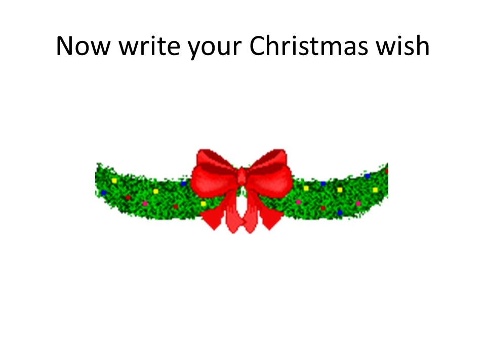 Now write your Christmas wish