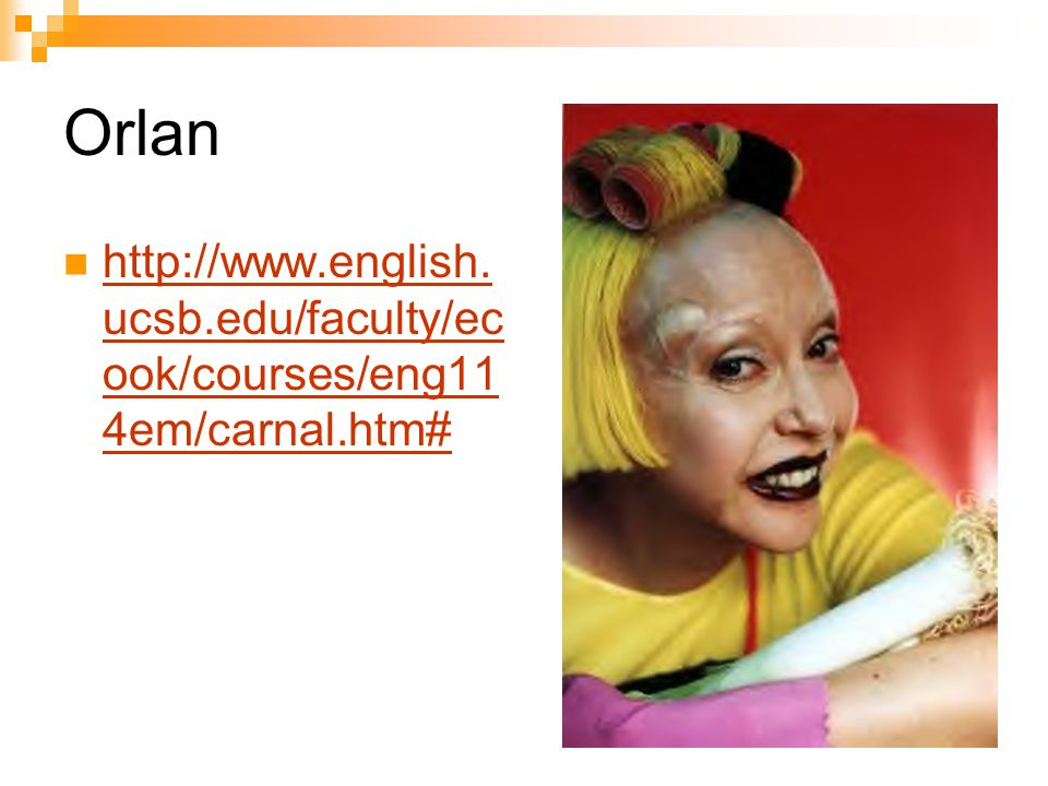 http://www.english. ucsb.edu/faculty/ec ook/courses/eng11 4em/carnal.htm# http://www.english.