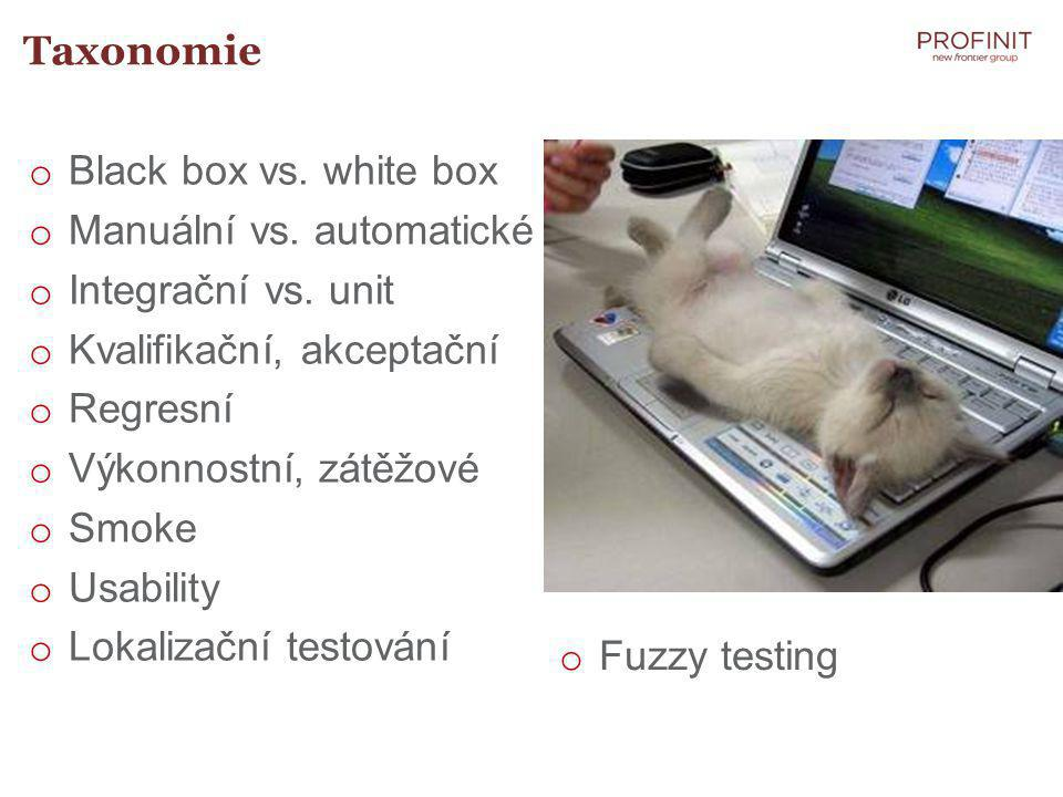 Taxonomie o Black box vs. white box o Manuální vs.